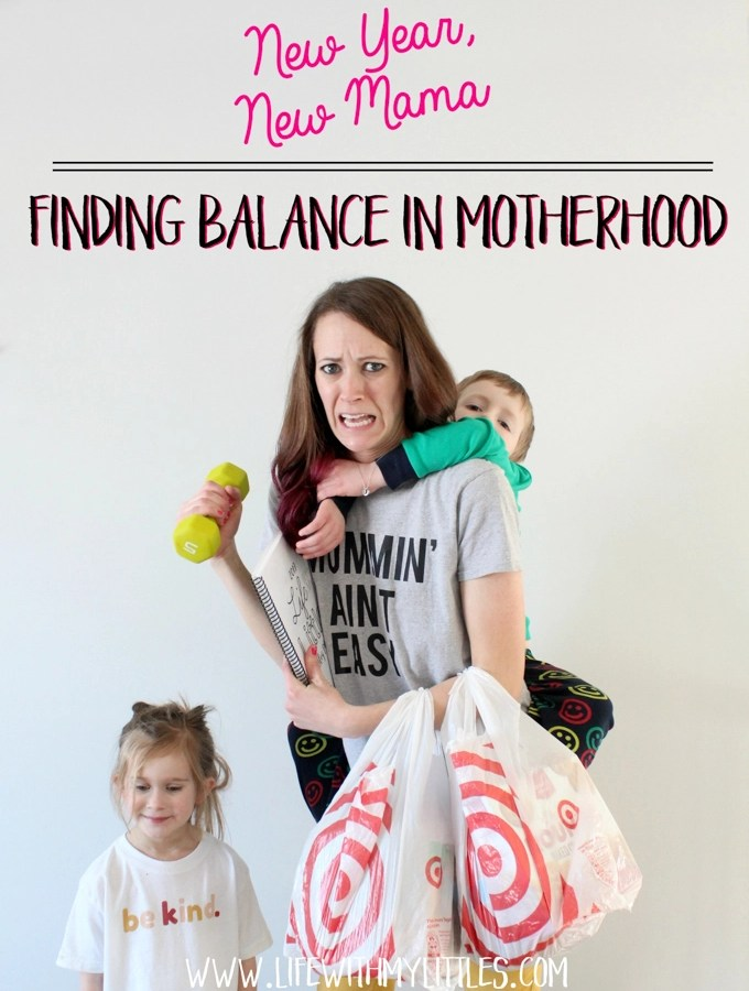 New Year, New Mama: Finding Balance in Motherhood