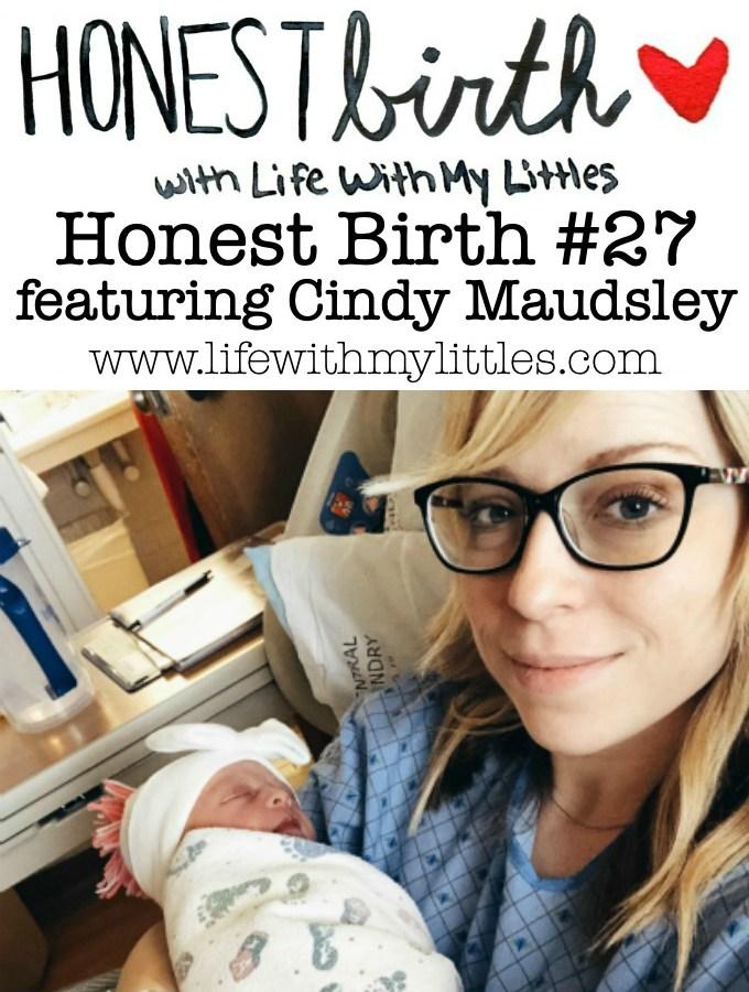 Honest Birth #27 featuring Cindy Maudsley