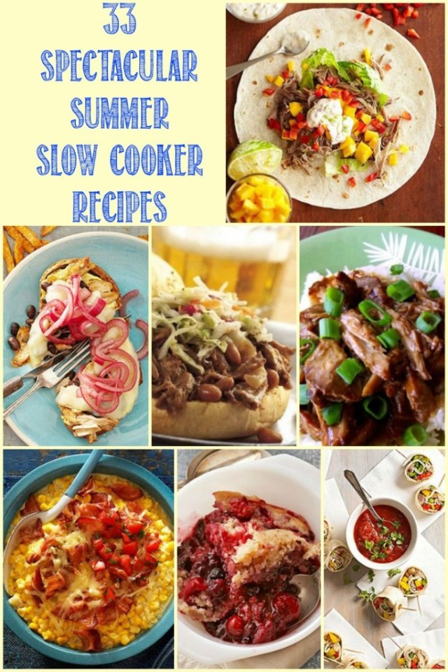 33 Spectacular Summer Slow Cooker Recipes