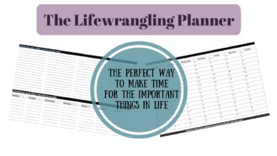If you are struggling to make the time, you will find The Lifewrangling Planner a perfect solution. Use it to schedule these important things in to your life at the beginning of the week and notice the difference immediately.