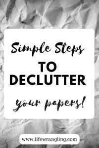 Simple steps to declutter papers 5