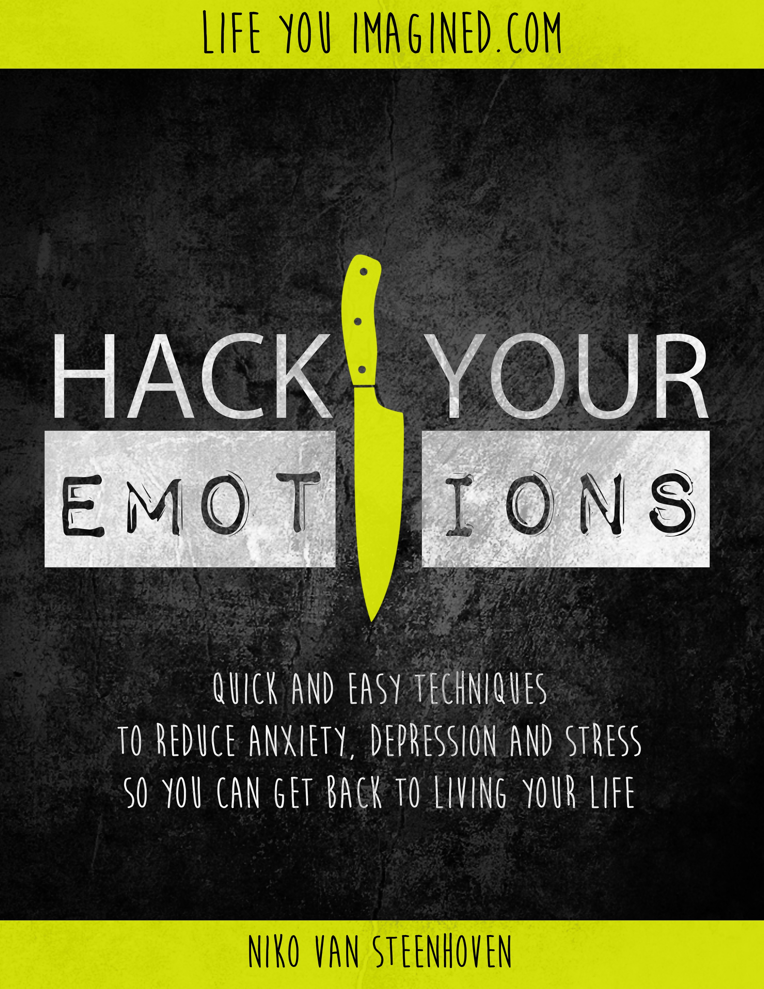 hack your emotions quick