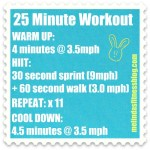 Easter Workout 2012: 25 Minutes HIIT