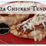 3 Ingredient Pizza Chicken Tenders