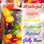 Celebrate Jelly Bean Day with This Colorful Round-Up