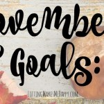 November Goals: Fitness, Financial, Blogging & Personal