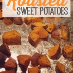 Easy Peasy Roasted Sweet Potatoes  Recipe – Kid Approved