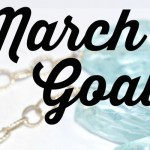 March Goals: Fitness, Financial, Blogging + Personal