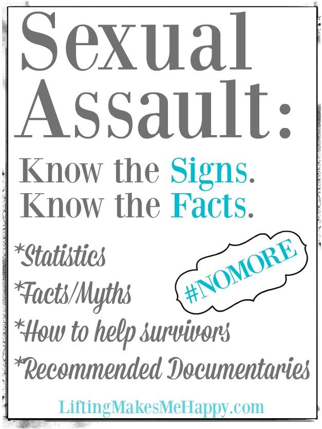 Sexual Assault: Know the Signs, Know the Facts #NOMOREWEEK - via liftingmakesmehappy.com