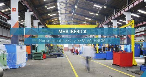 MHS – Ibérica nuevo cliente SEO y SEM de Lifting Group Valencia