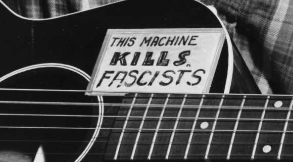 this machine kills fascists