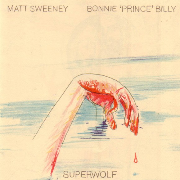 Bonnie 'Prince' Billy and Matt Sweeney - Superwolf
