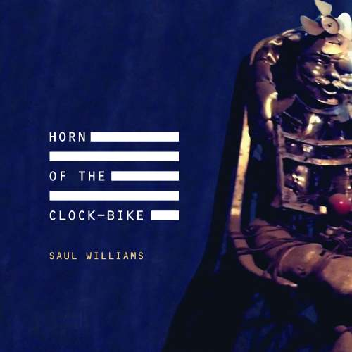Saul Williams - Horn of the Clock-Bike