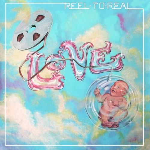 Love - Real to Reel. מה עטיפת התקליט הזה יותר - מכוערת או קריפית?