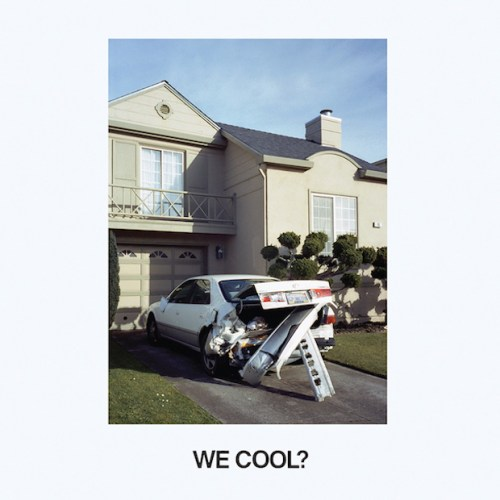 ?Jeff Rosenstock - We Cool