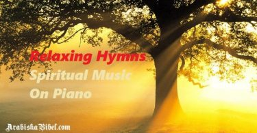 Listen To Relaxing Hymns Spiritual Music On Piano