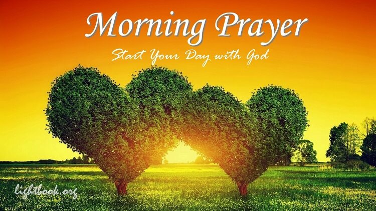 Start your new day with morning prayer to give you blessing and goodness publicscrutiny Gallery