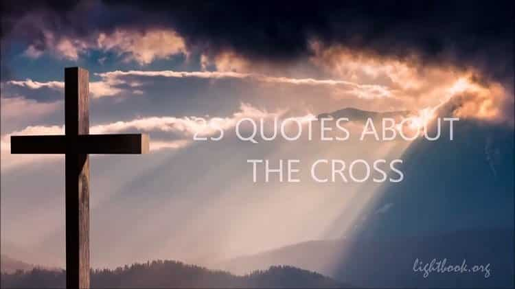 Saint Quotes about the Cross - 25 Christian Quotes about Jesus Death