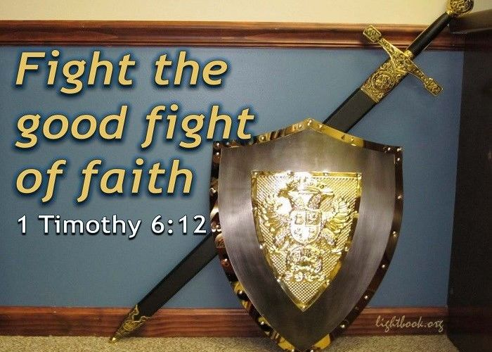 Bible Verses about Fight of Faith - What Does the Bible Say about Fight of Faith?