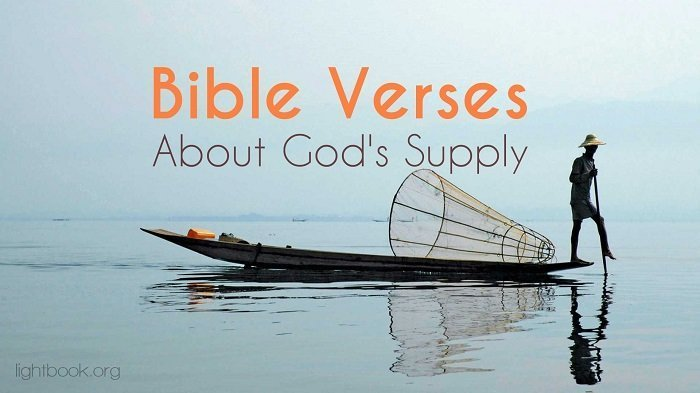 Bible Verses about God's Supply - What Does the Bible Say about God's Supply?