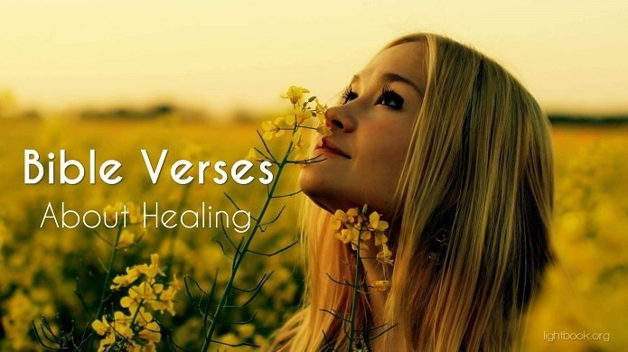 Bible Verses about Healing - What Does the Bible Say about Healing?
