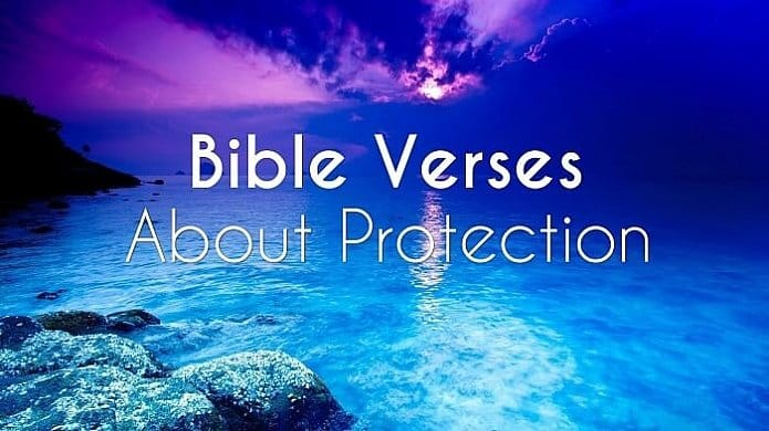 Bible Verses about Protection - What Does the Bible Say about