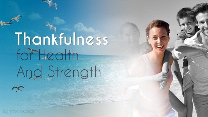 Prayer for Good Public Health - Thankfulness for Health and Strength - Music and Lyrics