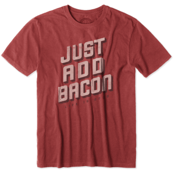 """Life Is Good """"Just Add Bacon"""" T-Shirt"""