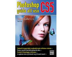 Recensione: Photoshop CS5 guida all'uso di Tiziano Fruet (Libro)