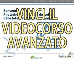 Contest: videocorso Photoshop – Correzione del colore nelle fotografie digitali – Avanzato