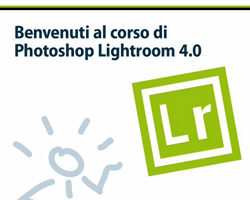 Recensione: Photoshop Lightroom 4.0 (Videocorso Teacher-in-a-Box)