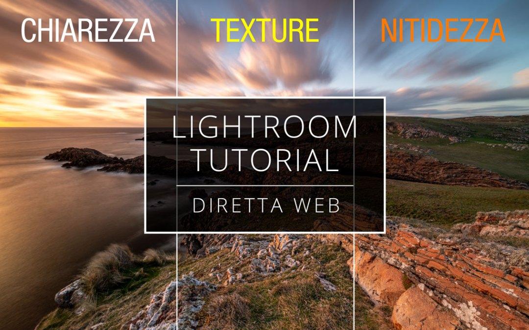 Videotutorial – Lightroom: Texture, Chiarezza e Nitidezza