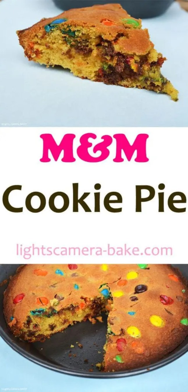 My M&M Cookie Pie has a slightly dense and soft middle and a chewy cookie outside and packed full of chocolate chips and M&Ms!