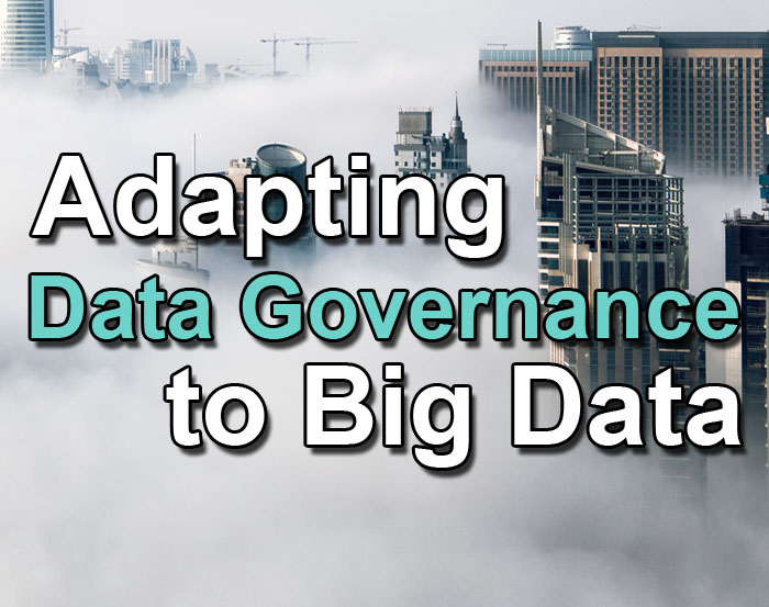 adapting data governance to big data