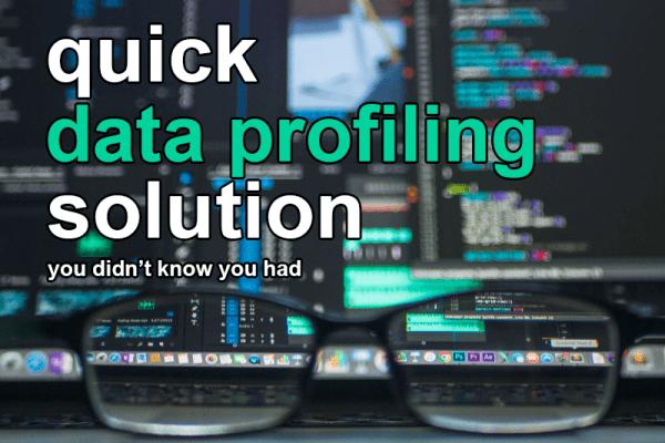 quick data profiling solution