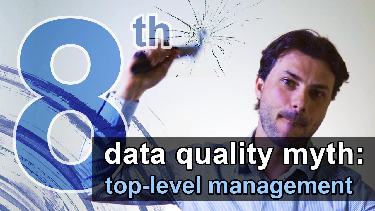 data quality top-level management involvement