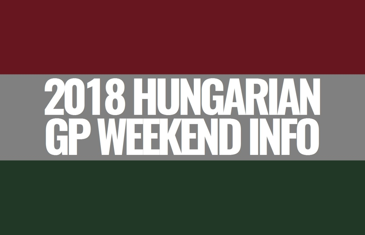 2018 Hungarian Grand Prix Weekend Information