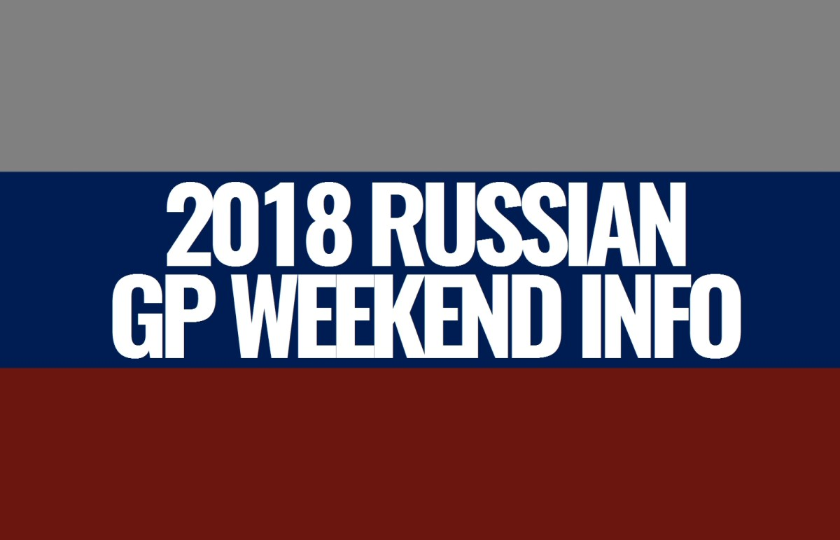 2018 Russian Grand Prix Weekend Information