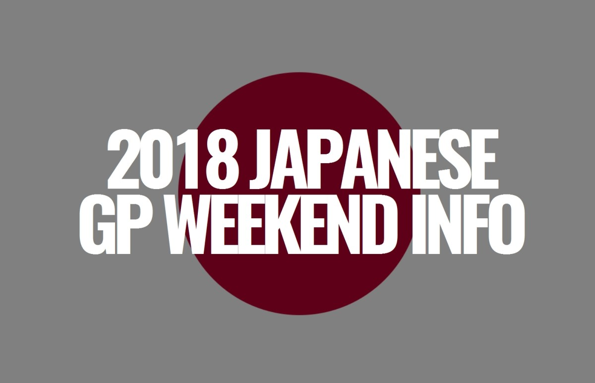 2018 Japanese Grand Prix Weekend Information