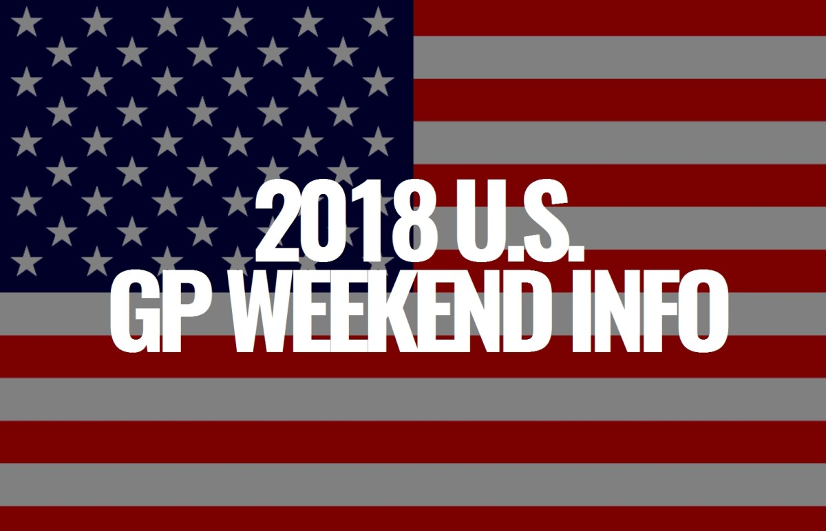 2018 U.S. Grand Prix Weekend Information