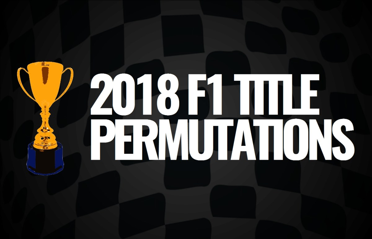 2018 F1 Title Permutations: Japan