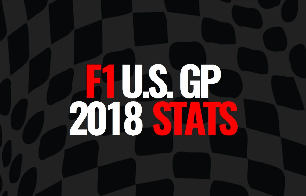 2018 U.S. Grand Prix: Post Race Statistics