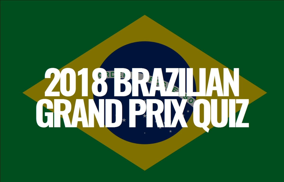 2018 Brazilian Grand Prix Quiz