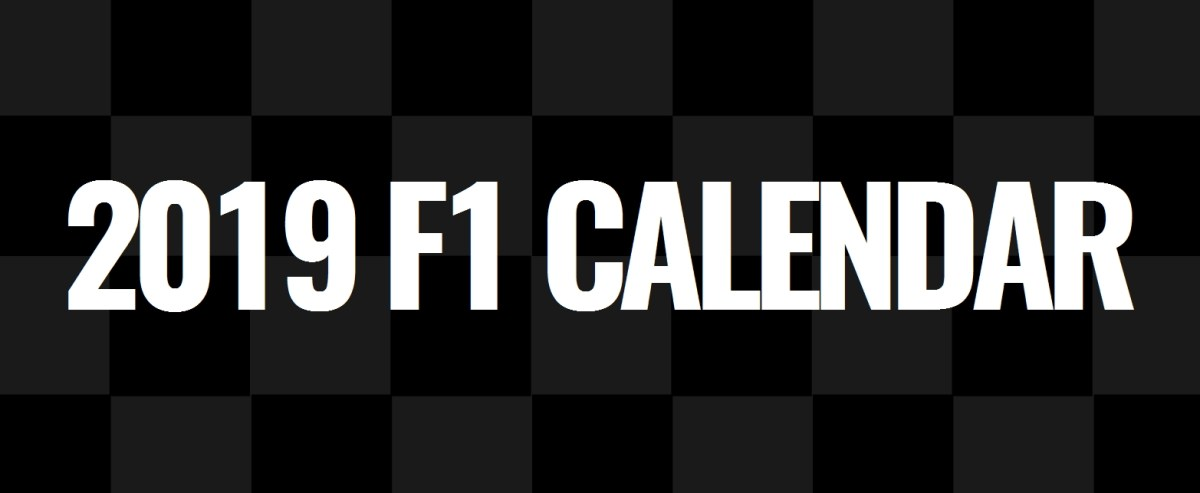 2019 F1 Calendar