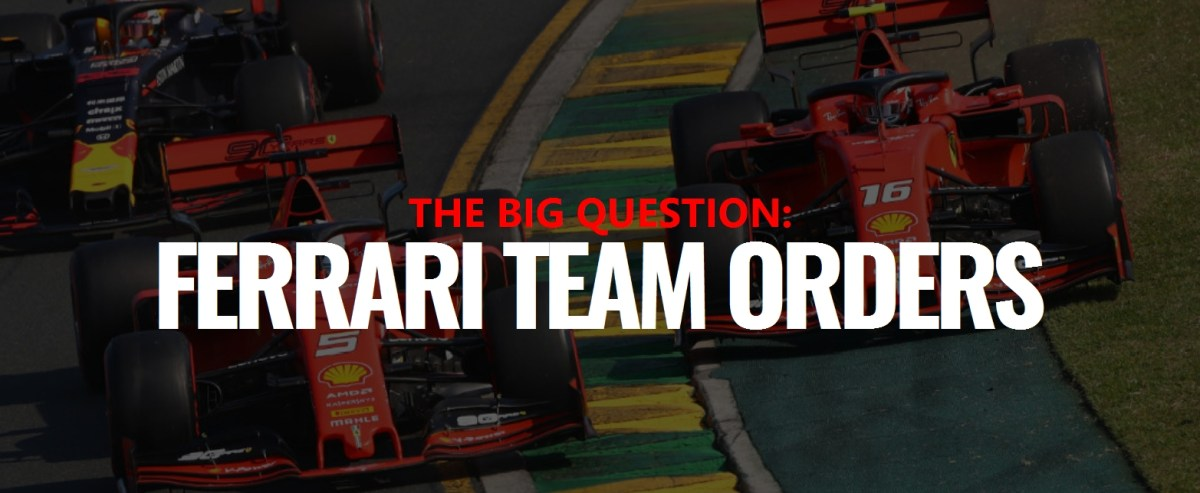 The Big Question: Ferrari's Australian GP Team Orders