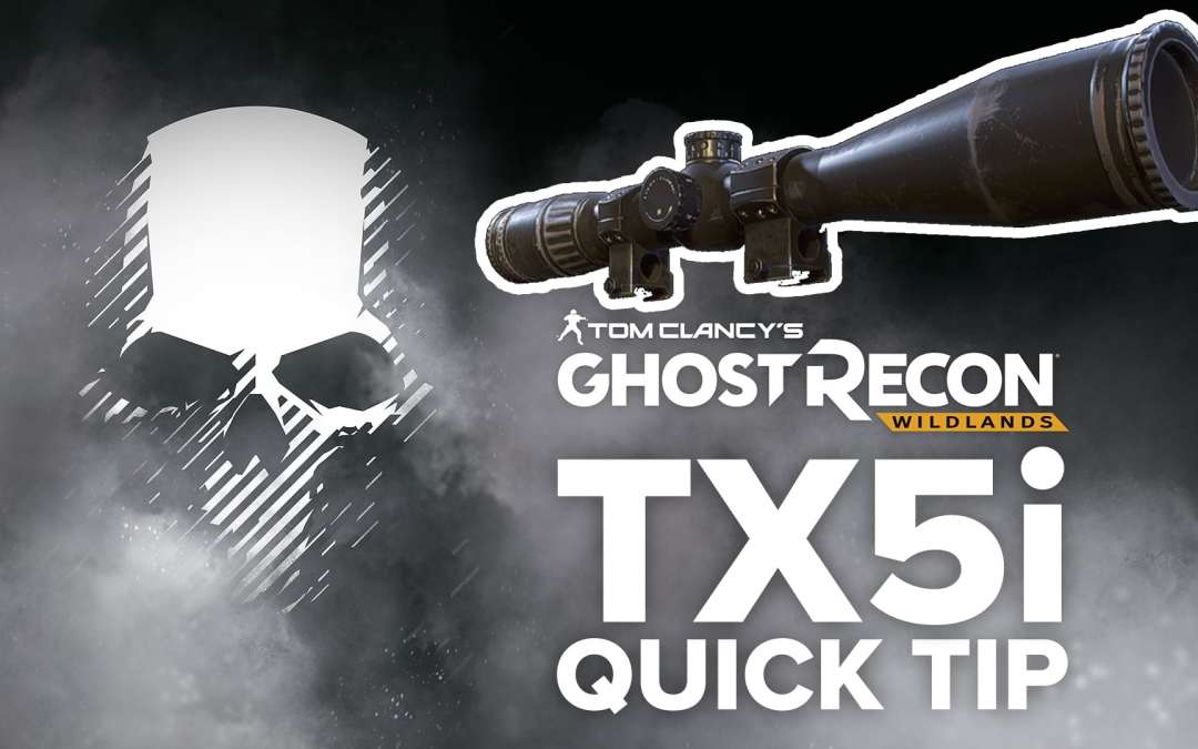 TX5i Tactical location and details – Quick Tip for Ghost Recon: Wildlands