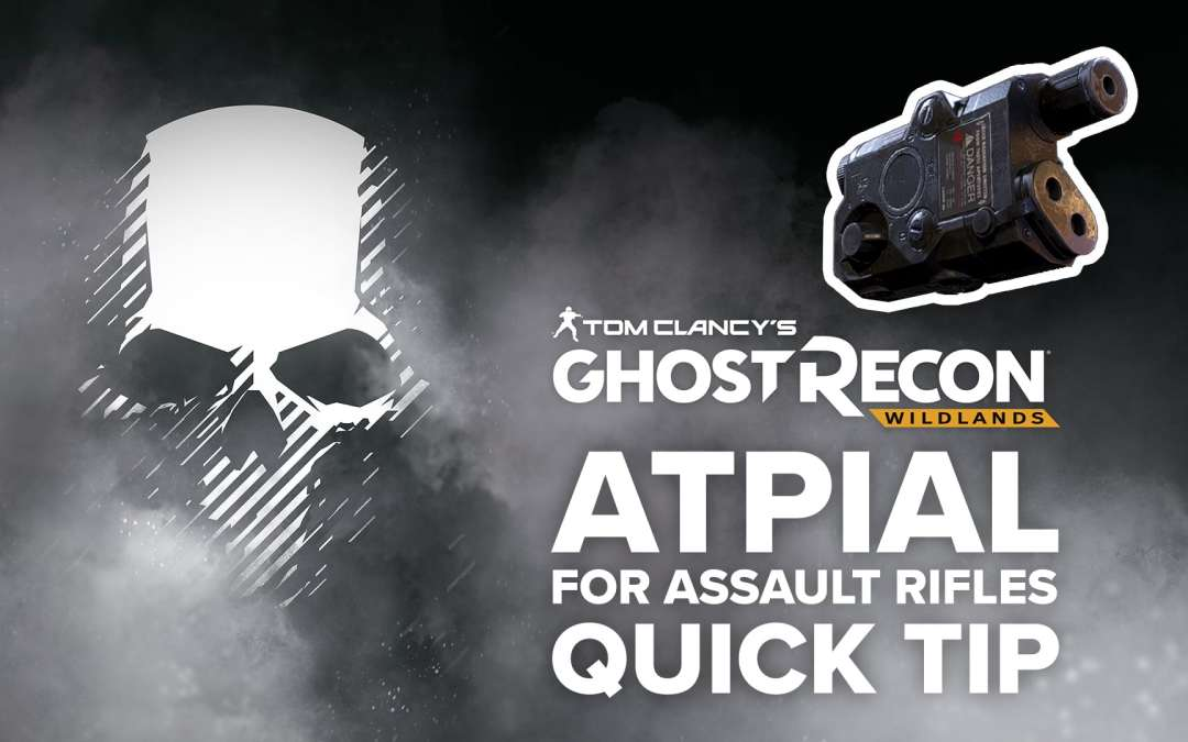 ATPIAL Laser Sight (AR) location and details – Quick Tip for Ghost Recon: Wildlands