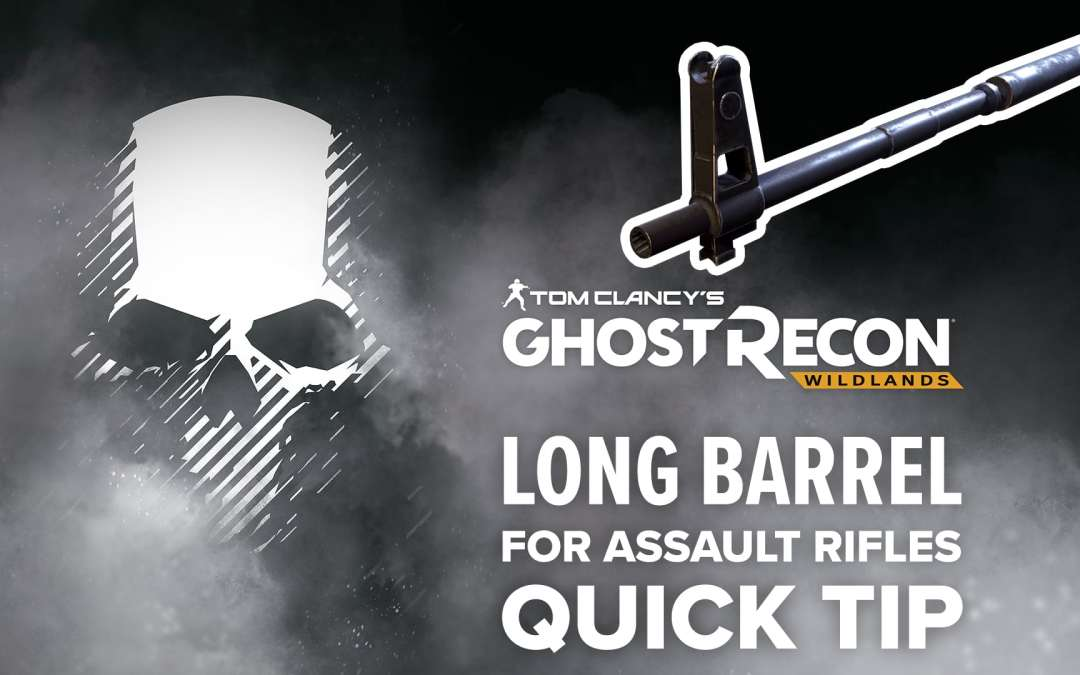 Long barrel (AR) location and details – Quick Tip for Ghost Recon: Wildlands