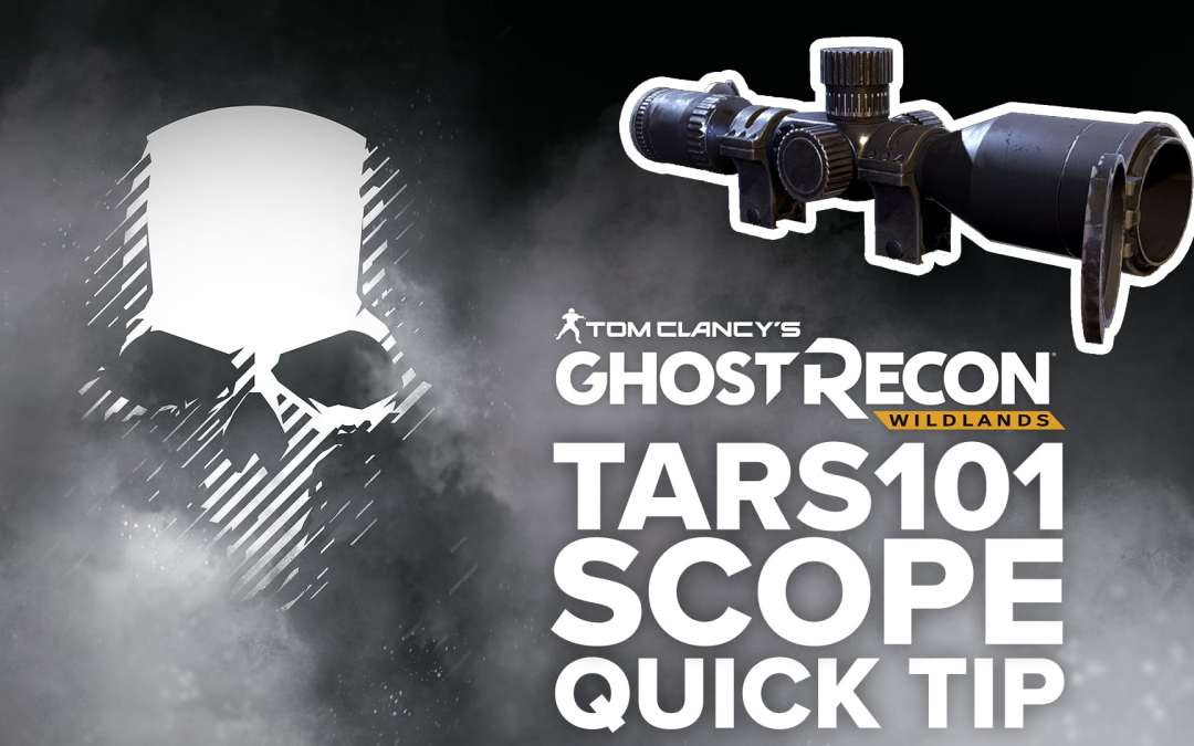 TARS101 scope location and details – Quick Tip for Ghost Recon: Wildlands