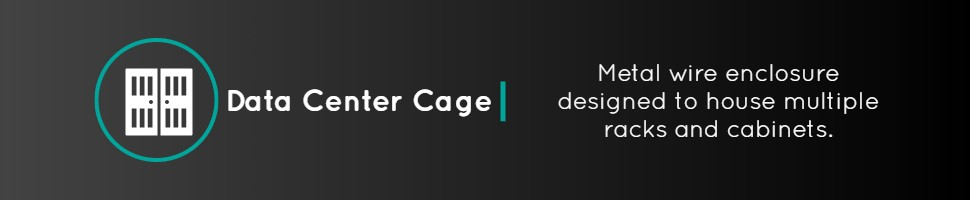 Data Center Cage Definition